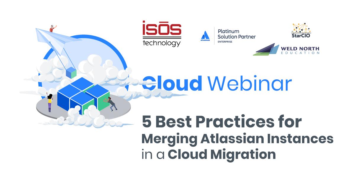 5 Best practices merging Atlassian Instances in a cloud migration