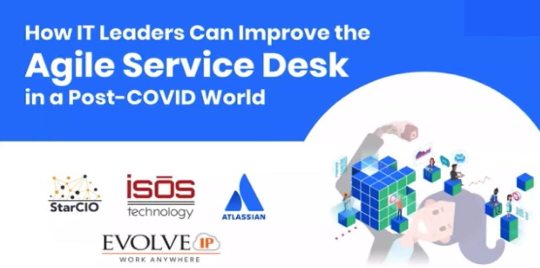 Agile Service Desk in Post-COVID World