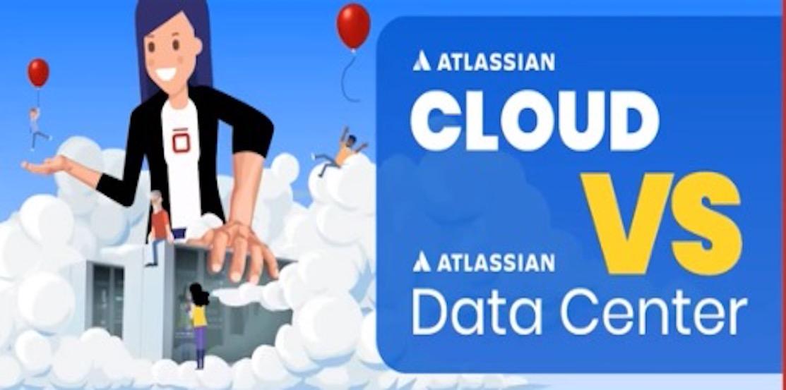 Atlassian Cloud vs Data Center-1